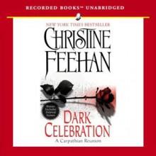 Dark Celebration (Dark, #17) - Richard Ferrone, Christine Feehan