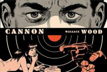 Cannon - Wallace Wood