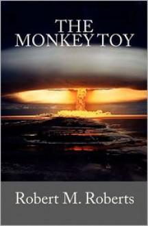 The Monkey Toy - Robert Roberts