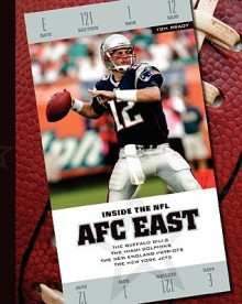 AFC East: The Buffalo Bills/The Miami Dolphins/The New England Patriots/The New York Jets - K. Kelley
