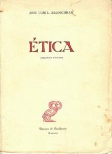Etica - Jose Luis L. Aranguren