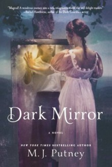 Dark Mirror - M.J. Putney, Mary Jo Putney