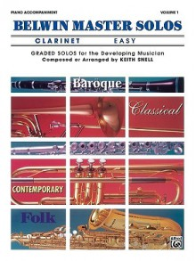 Belwin Master Solos (Clarinet), Vol 1: Easy Piano Acc. - Keith Snell