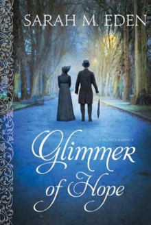 Glimmer of Hope - Sarah M. Eden