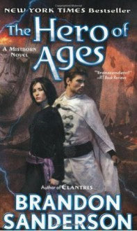 The Hero of Ages: Book Three of Mistborn - Brandon Sanderson