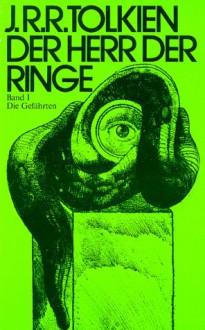 Der Herr der Ringe (3 Bde). Die Gefährten / Die zwei Türme / Die Rückkehr des Königs. - J.R.R. Tolkien
