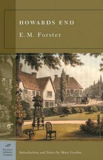 Howards End (Barnes & Noble Classics Series) - E.M. Forster, Mary Gordon