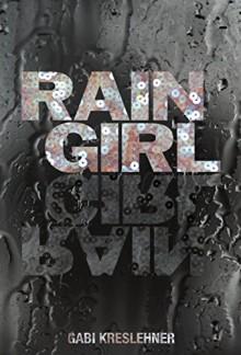 Rain Girl - Gabi Kreslehner