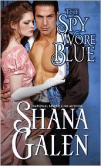 The Spy Wore Blue - Shana Galen