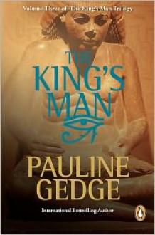 The King's Man (The King's Man, #3) - Pauline Gedge