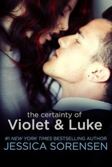 The Certainty of Violet & Luke - Jessica Sorensen