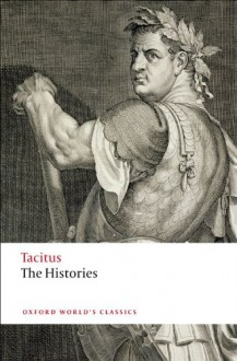 The Histories (Oxford World's Classics) - Tacitus;W. H. Fyfe