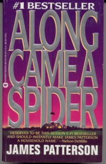 Along Came a Spider (Alex Cross, Book 1) - James Patterson