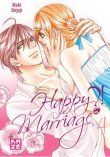 Happy Marriage ?!, volume 4 - Maki Enjouji
