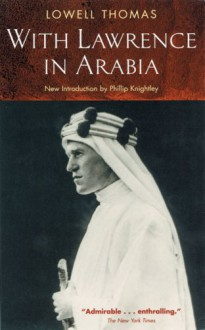 With Lawrence in Arabia (Prion lost treasures) - Lowell Thomas