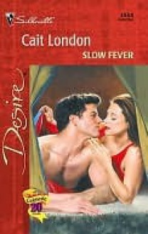 Slow Fever - Cait London