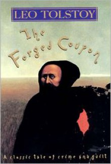 The Forged Coupon - Leo Tolstoy, Hugh Aplin, Andrew Miller
