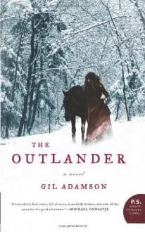 The Outlander: A Novel (P.S.) - Gil Adamson