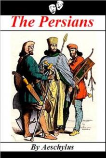 The Persians - Aeschylus, Robert Potter