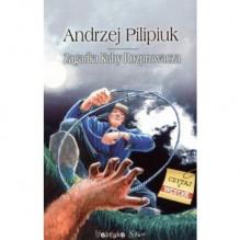 Zagadka Kuby Rozpruwacza (Kroniki Jakuba Wędrowycza #4) - Andrzej Pilipiuk