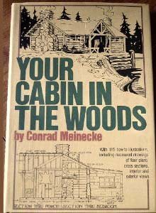 Your Cabin In The Woods - Conrad Meinecke
