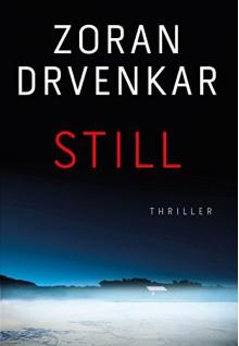 Still: Thriller - Zoran Drvenkar