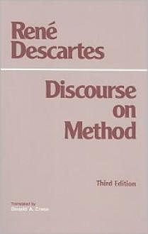 Discourse on Method - René Descartes, Donald A. Cress