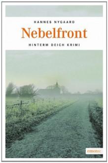 Nebelfront - Hannes Nygaard