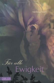 Für alle Ewigkeit - Melissa Marr, Birgit Schmitz