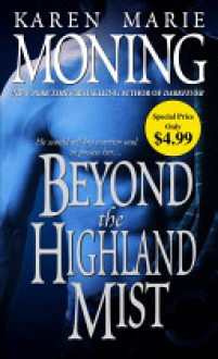 Beyond the Highland Mist - Karen Marie Moning