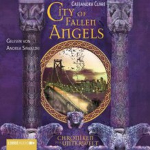 Chroniken der Unterwelt 04 - City of Fallen Angels -