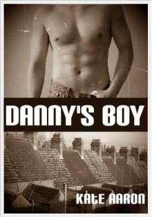 Danny's Boy - Kate Aaron