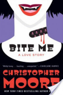 Bite Me - Christopher Moore