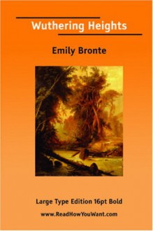 Wuthering Heights (Large Print) - Emily Brontë