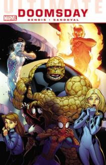 Ultimate Comics Doomsday - Brian Michael Bendis, Rafa Sandoval