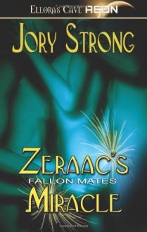 Fallon Mates: Zeraac's Miracle - Jory Strong