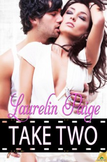 Take Two - Laurelin Paige