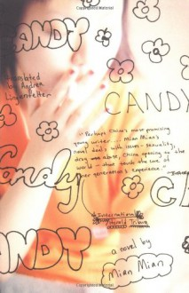 Candy - Mian Mian, Andrea Lingenfelter