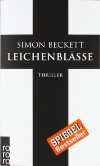 Leichenblässe - Simon Beckett, Andree Hesse