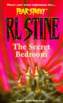 The Secret Bedroom (Fear Street, No. 13) - R.L. Stine
