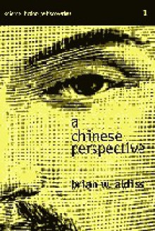 A Chinese Perspective - Brian W. Aldiss