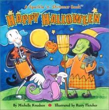 Happy Halloween - Michelle Knudsen