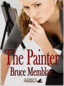 The Painter - Bruce Memblatt