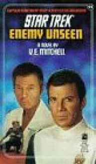 Enemy Unseen (Star Trek, Book 51) - V.E. Mitchell