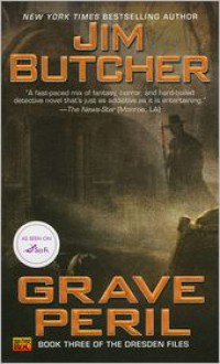 Grave Peril (Dresden Files Series #3) -