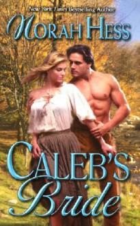 Caleb's Bride - Norah Hess