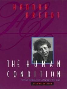 The Human Condition - Hannah Arendt, Wanda McCaddon