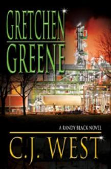 Gretchen Greene - C.J. West