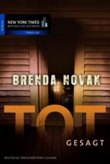 Totgesagt (Stillwater Trilogy 3) - Brenda Novak