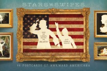 Stars and Swipes: 30 Postcards of Awkward Americana - Wilhelm Staehle
